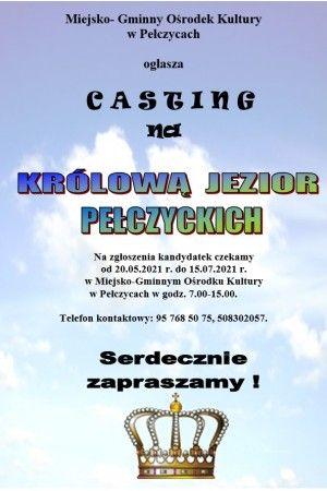 Casting na Królową Jezior Pełczyckich